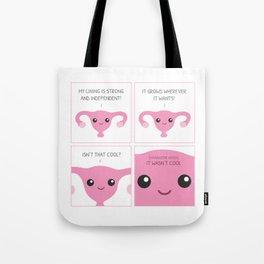Strong Independent Endometrium Tote Bag