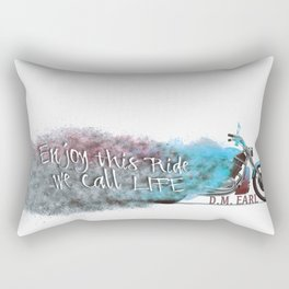 Enjoy this Ride we call Life Rectangular Pillow