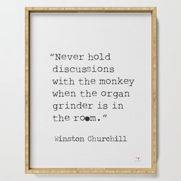 Churchill. Never hold discussions... Serving Tray