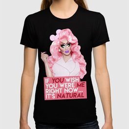 """""""If you wish you were me right now"""" Trixie Mattel, RuPaul's Drag Race T-shirt"""