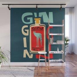 Gin Gin Gin Wall Mural