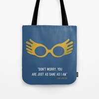"luna lovegood Tote Bags featuring ""Don't worry you are just as sane as i am"" Luna Lovegood by :: Fan art ::"
