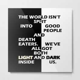 Good People and Death Eaters Metal Print