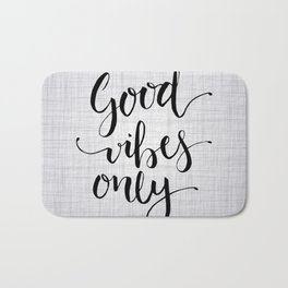 Grey Good Vibes Only Bath Mat