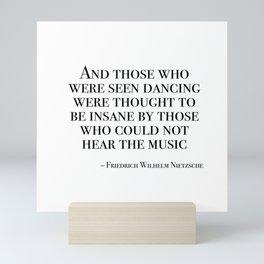 Those who were seen dancing Mini Art Print