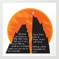 You Can Move Mountains Art Print