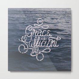 My Grace is Sufficient Metal Print