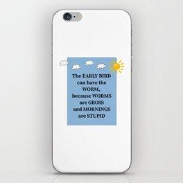 The Early Bird Funny Morning Pun iPhone Skin