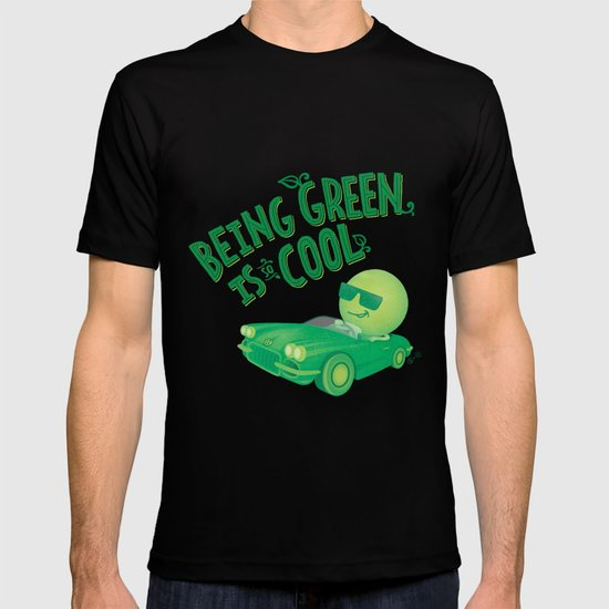 Being Green is Cool T-shirt