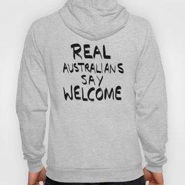 Real Australians Say Welcome Hoody