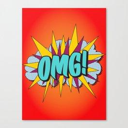 OMG! Canvas Print