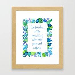 Be Fearless -Floral Art Design Framed Art Print