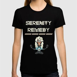 Serenity is the Remedy T-shirt