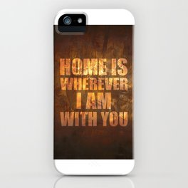Home Is: Typography iPhone Case