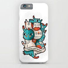 Embrace your weirdness Slim Case iPhone 6s