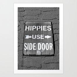 Hippies Use Side Door Art Print