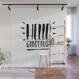 Hello Gorgeous! Handlettering Black version Wall Mural