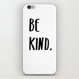 Be Kind Kindness Typography Art iPhone Skin