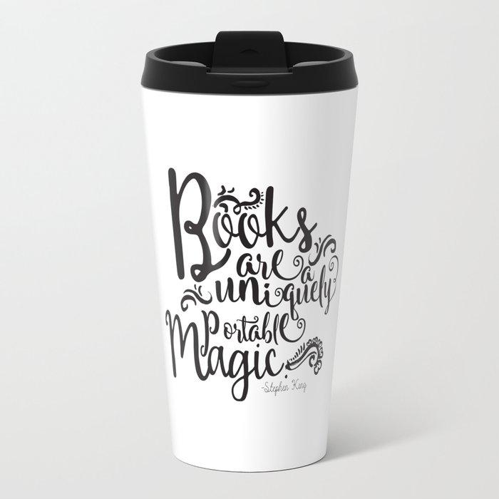 Books are a Uniquely Portable Magic BW Travel Mug