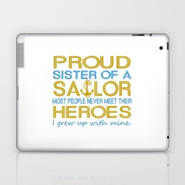 Proud sister of a sailor Laptop & iPad Skin
