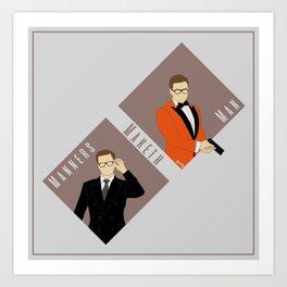 Manners Maketh Man Art Print