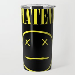 Whatever - Nirvana Nevermind Parody Travel Mug