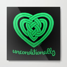 UNCONDITIONALLY in green on black Metal Print