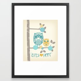 Lifes a hoot Framed Art Print
