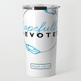 Hopefully Devoted Travel Mug