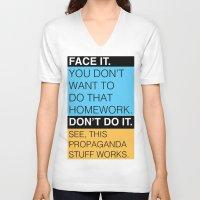 propaganda V-neck T-shirts featuring Propaganda by Robbie Tanizawa