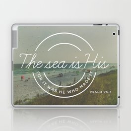Psalm 95:5 Laptop & iPad Skin