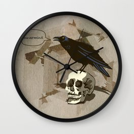 Quoth the Raven, Nevermind. Wall Clock