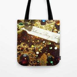 Believe in Fairytales Tote Bag