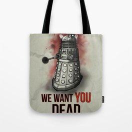 We Want You (No Border) Tote Bag