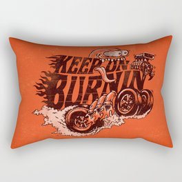 'KEEP ON BURNIN' Rectangular Pillow
