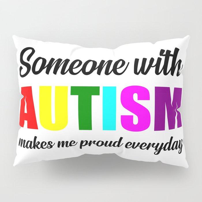 Autism quote Pillow Sham