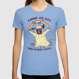 All The Pugs I Give T-shirt