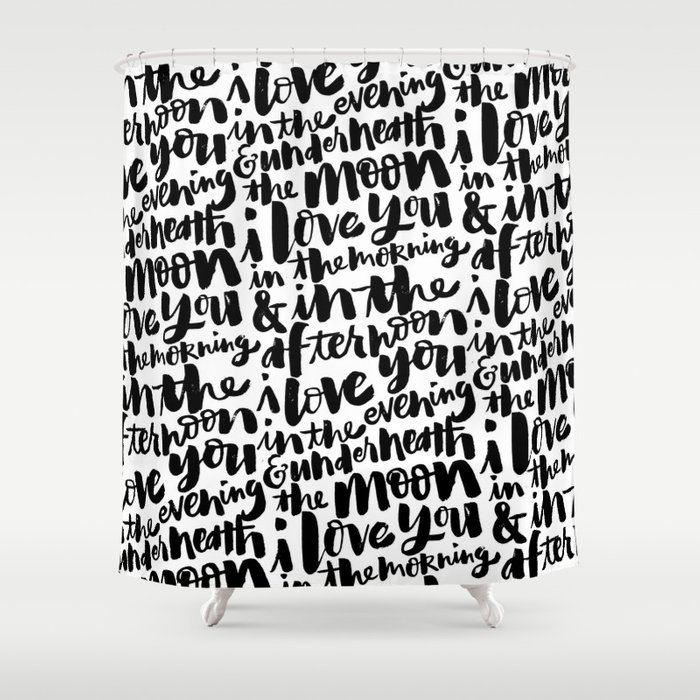 I love you in the morning Shower Curtain