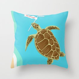 Skip the Straw Save a Sea Turtle Throw Pillow