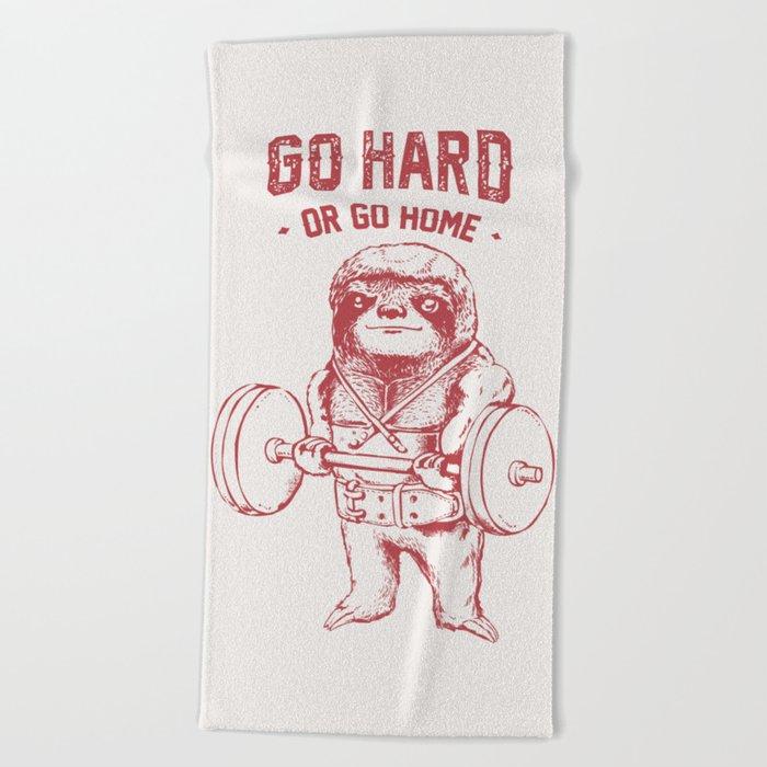 Go Hard or Go Home Sloth Beach Towel