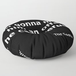 The Godfather quote Floor Pillow