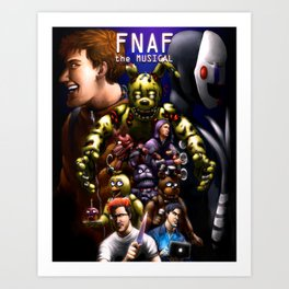 FNAF the Musical Art Print