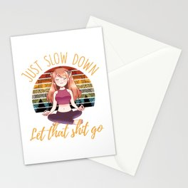 Just Slow Down Let That Sht Go Yoga Girl Gift Stationery Cards