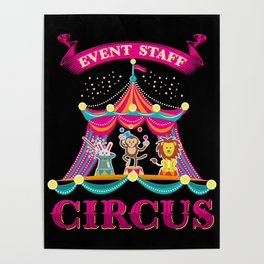 Event Staff Circus - Funny Circus and Carnival Poster
