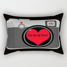 You are my focus Rectangular Pillow