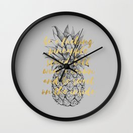 Be A Fucking Pineapple Wall Clock