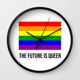 The future is queer - rainbow gay flag Wall Clock