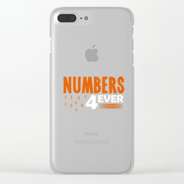 Math Science Shirt - Numbers 4 Ever Clear iPhone Case