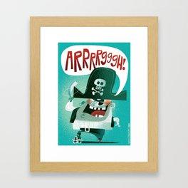 Arrrrgggh! Framed Art Print