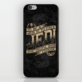 To Be A Jedi iPhone Skin